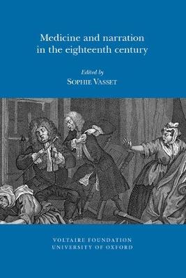 Medicine and Narration in the Eighteenth Century - (SVEC ) 04 (Paperback)