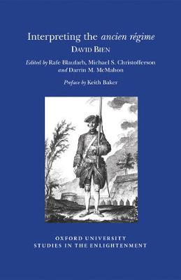 Interpreting the Ancien Regime - Oxford University Studies in the Enlightenment (Paperback)