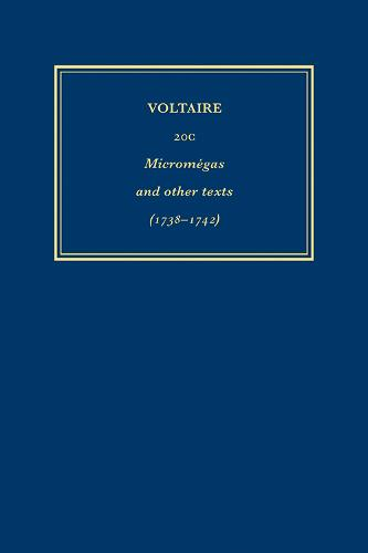 Complete Works of Voltaire 20c: 'Micromegas' and Other Texts (1738-1742) - Complete Works of Voltaire (Hardback)