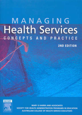 Managing Health Services: Concepts and Practice (Paperback)