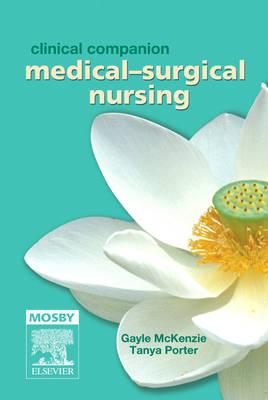 Clinical Companion: Medical-Surgical Nursing (Paperback)