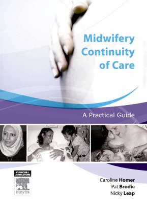 Midwifery Continuity of Care: A Practical Guide (Paperback)