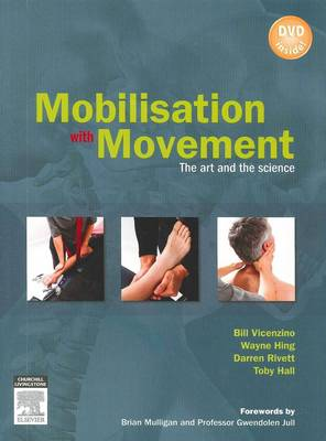 Mobilisation with Movement: The Art and the Science (Paperback)