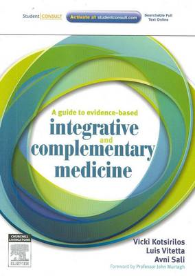 A Guide to Evidence-based Integrative and Complementary Medicine (Paperback)