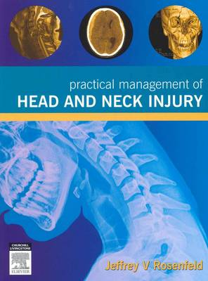 Practical Management of Head and Neck Injury (Paperback)