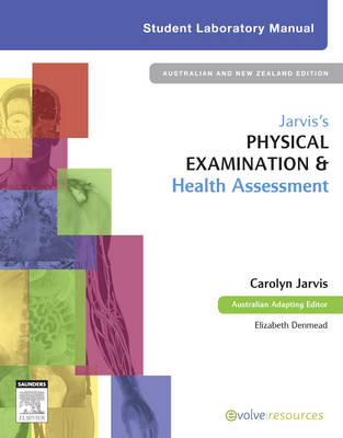 Jarvis's Physical Examination and Health Assessment Student Lab Manual: ANZ adaptation (Spiral bound)