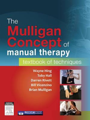 The Mulligan Concept of Manual Therapy: Textbook of Techniques (Paperback)