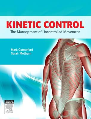 Kinetic Control: The Management of Uncontrolled Movement (Paperback)