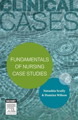 Clinical Cases: Fundamentals of nursing case studies (Paperback)