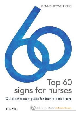 Top 60 signs for Nurses: Quick reference guide for best practice care (Paperback)