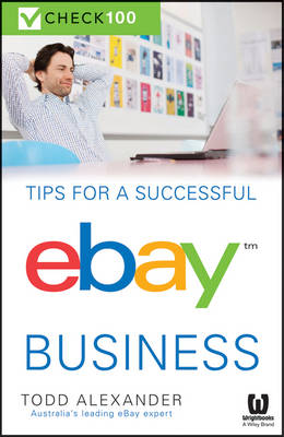 Tips For A Successful Ebay Business: Check 100 (Paperback)