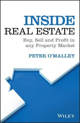 Inside Real Estate: Buy, Sell and Profit in any Property Market (Paperback)