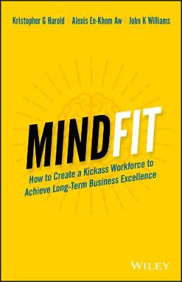 MindFit: How to Create a Kickass Workforce to Achieve Long-term Business Excellence (Paperback)