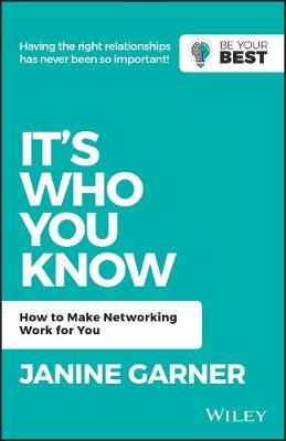 It's Who You Know: How to Make Networking Work for You (Paperback)