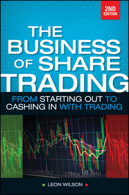Business of Share Trading: From Starting Out to Cashing in with Trading (Paperback)