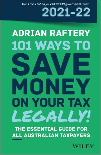 101 Ways to Save Money on Your Tax - Legally! 2021 - 2022 (Paperback)