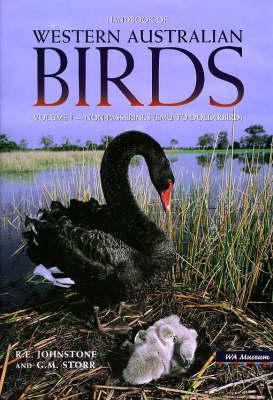 Handbook of Western Australian Birds: Handbook of Western Australian Birds Vol 1 Non-passerines (emu to Dollarbird) v. 1 (Hardback)
