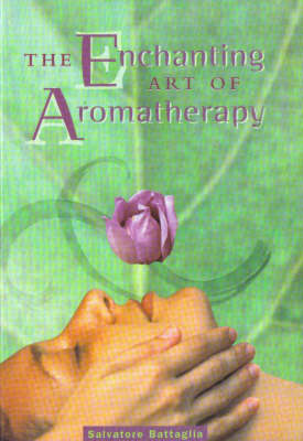 Enchanting Art of Aromatherapy (Paperback)
