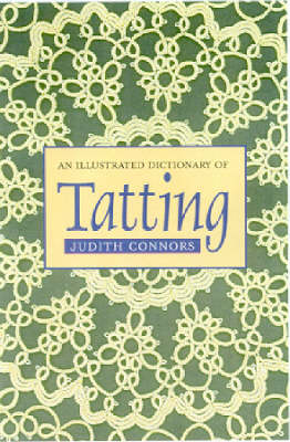 An Illustrated Dictionary of Tatting (Paperback)