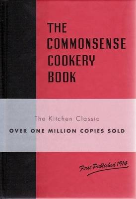 The Commonsense Cookery Book (Hardback)