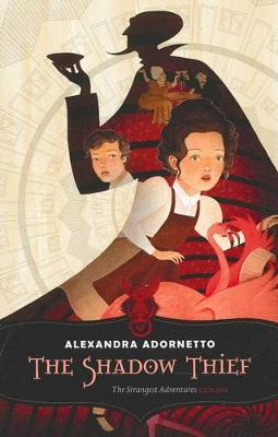 The Shadow Thief - Strangest Adventures 01 (Paperback)