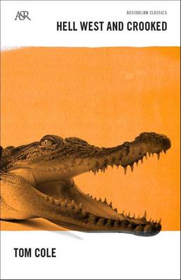 Hell West and Crooked - A&R Classics (Paperback)