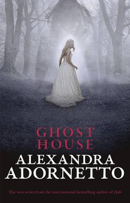 Ghost House (Ghost House, book 1) - Ghost House 01 (Paperback)