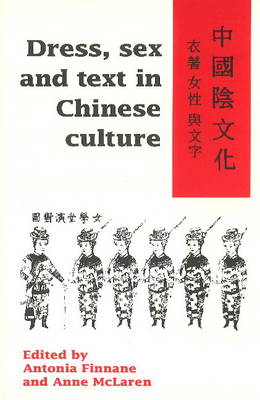 Dress, Sex and Text in Chinese Culture (Paperback)