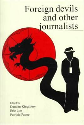 Foreign Devils & Other Journalists (Paperback)