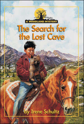 The Search for the Lost Cave - Woodland Mysteries (Paperback)