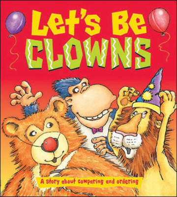 Let'S be Clowns - Dizzy Dinosaur Concept Books for Foundation - B06 (Paperback)