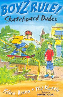 Boyz Rule 13: Skateboard Dudes (Paperback)