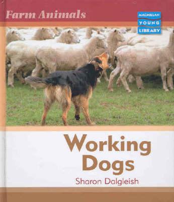 Farm Animals Working Dogs Macmillan Library (Hardback)