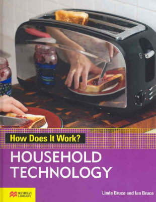 How Does it Work? Household Technology Macmillan Library (Hardback)