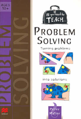 All you need to teach Problem Solving: Ages 10+ (Paperback)