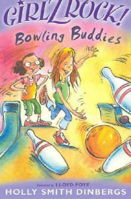 Girlz Rock 05: Bowling Buddies (Paperback)