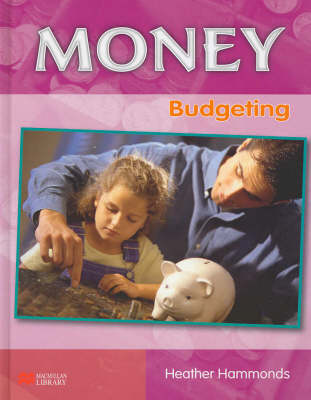 Money Budgeting Macmillan Library (Hardback)