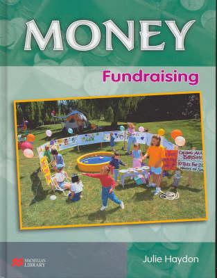 Money Fundraising Macmillan Library (Hardback)