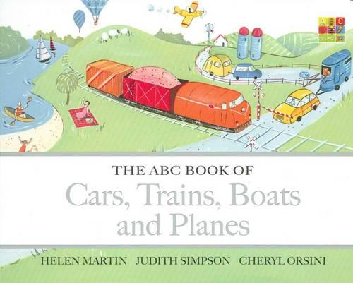 The ABC Book of Cars, Trains, Boats and Planes - The ABC Book Of ... (Board book)