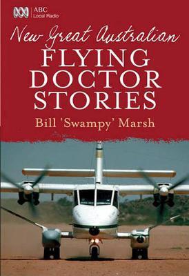 New Great Australian Flying Doctor Stories - Great Australian Stories (Paperback)