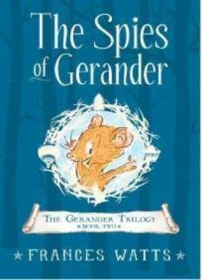 The Spies of Gerander: Gerander Trilogy Book 2 - The Gerander Trilogy 02 (Hardback)