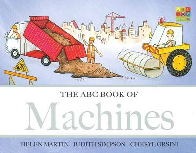 The ABC Book of Machines - The ABC Book Of ... 04 (Board book)