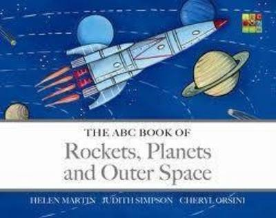 The ABC Book of Rockets, Planets and Outer Space - The ABC Book Of ... 05 (Board book)