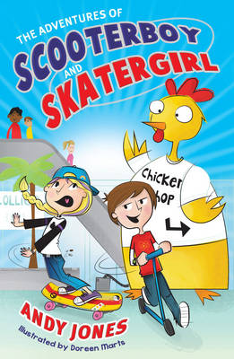 The Adventures of Scooterboy and Skatergirl (Paperback)