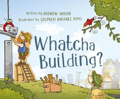 Whatcha Building? (Paperback)