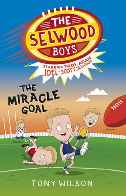 The Miracle Goal (The Selwood Boys, #2) - The Selwood Boys 02 (Paperback)
