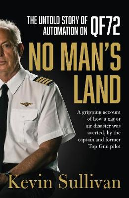 No Man's Land: the untold story of automation and QF72 (Paperback)