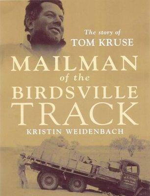 Mailman of the Birdsville Track - the Illustrated Edition (Hardback)