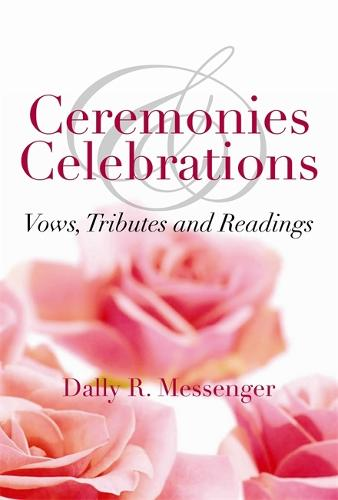 Ceremonies and Celebrations (Paperback)