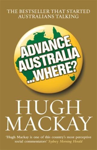 Advance Australia...Where? (Paperback)